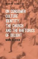 On Consumer Culture, Identity, the...