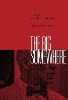 The Big Somewhere: Essays on James...