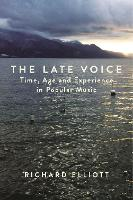 The Late Voice: Time, Age and...