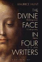 The Divine Face in Four Writers:...