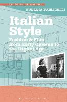 Italian Style: Fashion & Film from...