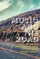 Music and the Road: Essays on the...