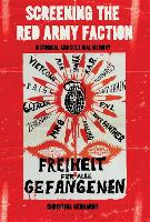 Screening the Red Army Faction:...