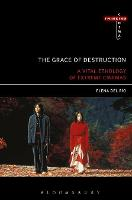 The Grace of Destruction: A Vital...