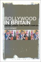Bollywood in Britain: Cinema, Brand,...