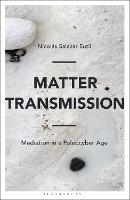 Matter Transmission: Mediation in a...
