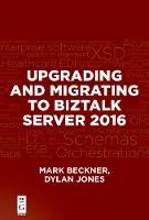 Upgrading and Migrating to BizTalk...