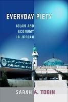 Everyday Piety: Islam and Economy in...