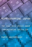 Reprogramming Japan: The High Tech...