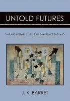 Untold Futures: Time and Literary...