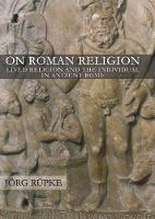 On Roman Religion: Lived Religion and...