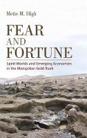 Fear and Fortune: Spirit Worlds and...