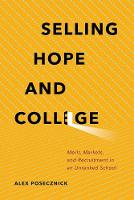 Selling Hope and College: Merit,...