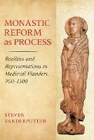 Monastic Reform as Process: Realities...