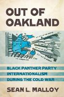 Out of Oakland: Black Panther Party...