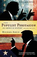 The Populist Persuasion: An American...