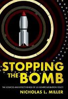 Stopping the Bomb: The Sources and...