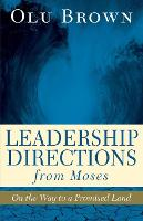 Leadership Directions from Moses: On...