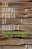 The Moral Power of Money: Morality ...