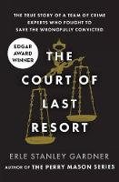 The Court of Last Resort: The True...