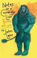 Notes on a Cowardly Lion: The...