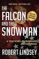 The Falcon and the Snowman: A True...