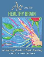 Art and the Healthy Brain: A Learning...