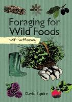 Self-Sufficiency: Foraging for Wild...