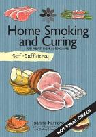 Self-Sufficiency: Home Smoking and...