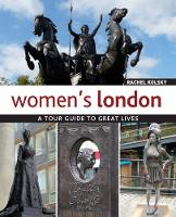 Women's London: A Tour Guide to Great...