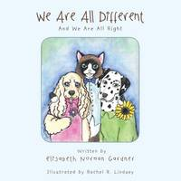 We Are All Different: And We Are All...
