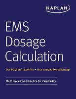 EMS Dosage Calculation: Math Review...