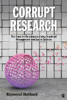 Corrupt Research: The Case for...