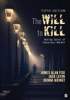 The Will To Kill: Making Sense of...