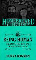 The Homebrewed Christianity Guide to...