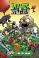 Plants Vs. Zombies Volume 8: Lawn Of...