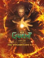 Art Of The Witcher Card Game, The:...