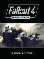 Fallout 4: The Poster Collection:...