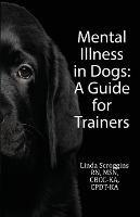 Mental Illness in Dogs: A Guide for...