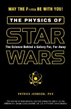 The Physics of Star Wars: The Science...