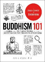 Buddhism 101: From Karma to the Four...