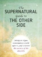 The Supernatural Guide to the Other...