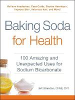 Baking Soda for Health: 100 Amazing...
