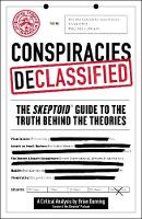 Conspiracies Declassified: The...