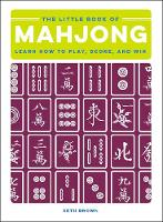 The Little Book of Mahjong: Learn How...