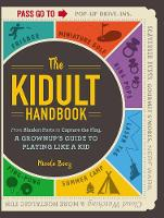 The Kidult Handbook: From Blanket...