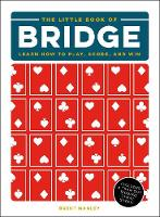 The Little Book of Bridge: Learn How...