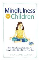Mindfulness for Children: 150+...