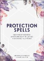 Protection Spells: Clear Negative...