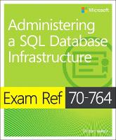 Exam Ref 70-764 Administering a SQL...
